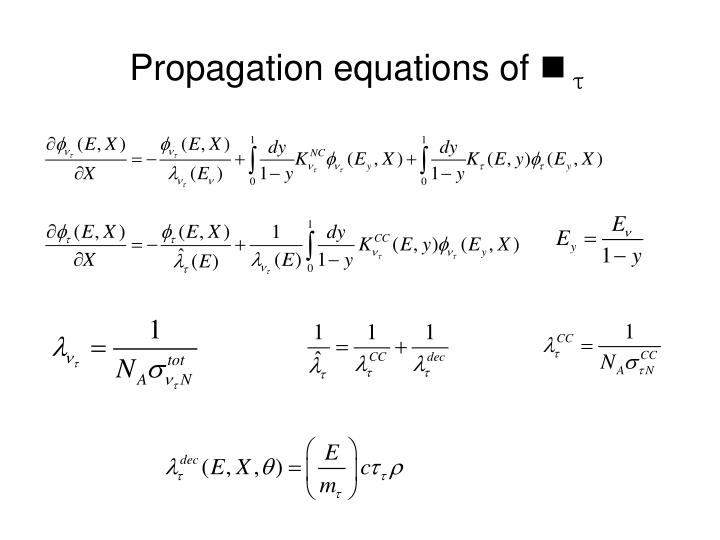 Propagation equations of