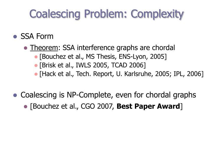 Coalescing Problem: Complexity