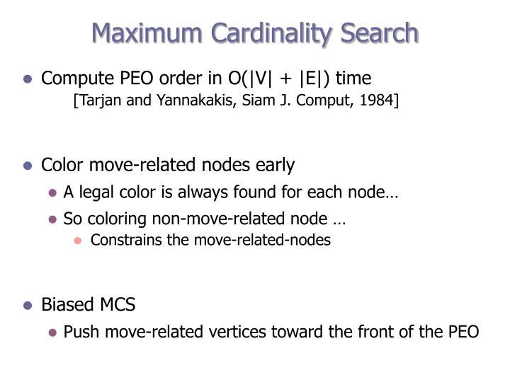 Maximum Cardinality Search