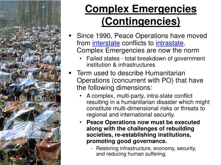 Complex Emergencies (Contingencies)