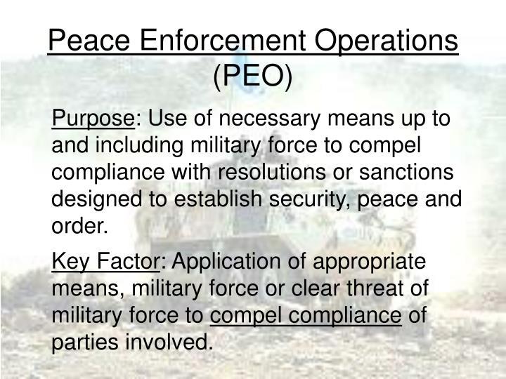 Peace Enforcement Operations