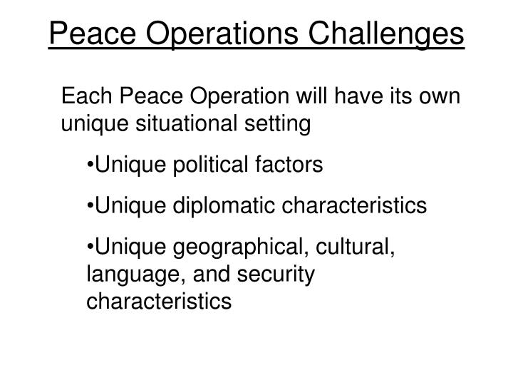 Peace Operations Challenges