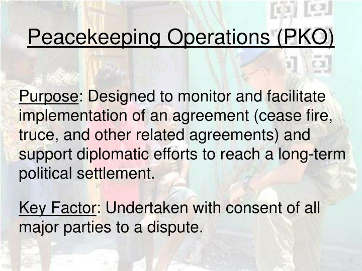 Peacekeeping Operations (PKO)