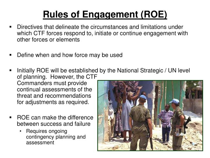 Rules of Engagement (ROE)