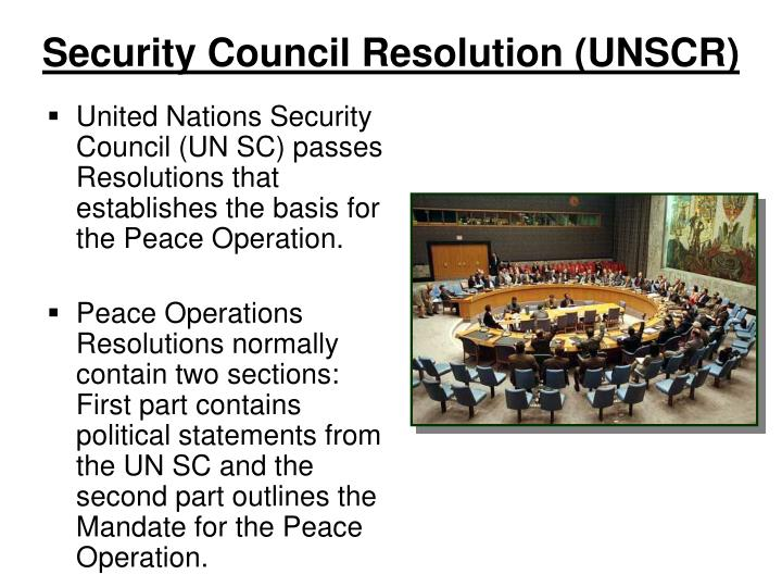 Security Council Resolution (UNSCR)