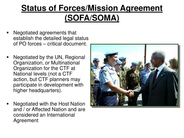Status of Forces/Mission Agreement (SOFA/SOMA)