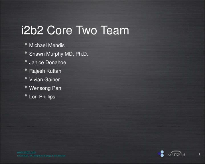 i2b2 Core Two Team