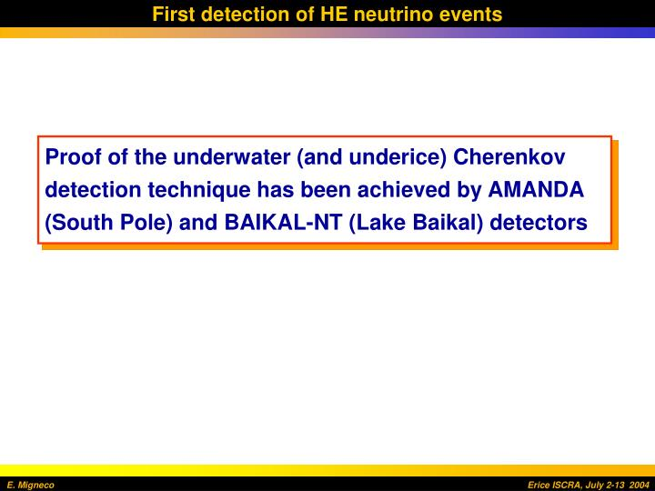 First detection of HE neutrino events