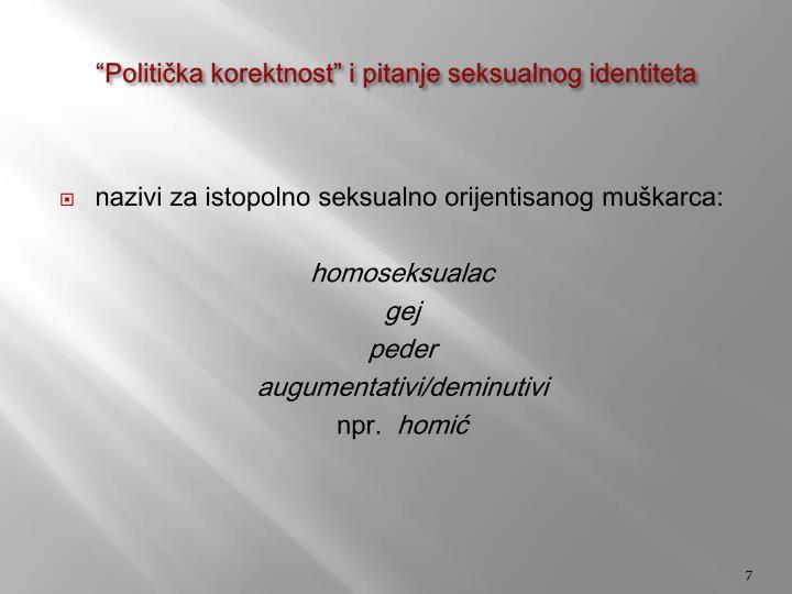 """""""Politička korektnost"""" i pitanje seksualnog identiteta"""
