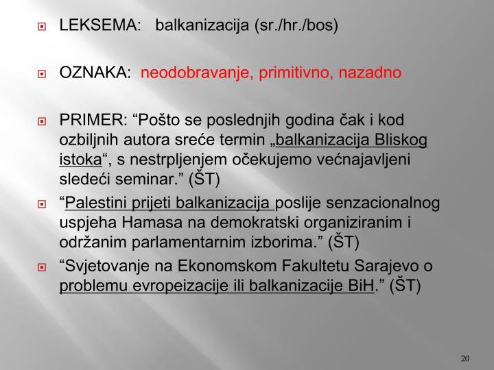 LEKSEMA:   balkaniza