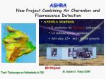 ashra new project combining air cherenkov and fluorescence detection