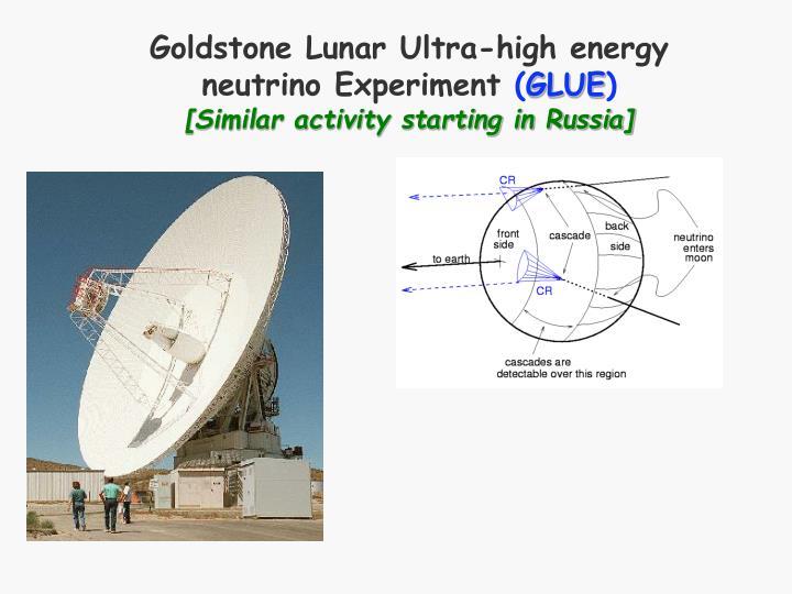 Goldstone Lunar Ultra-high energy neutrino Experiment