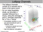 lollipop channels
