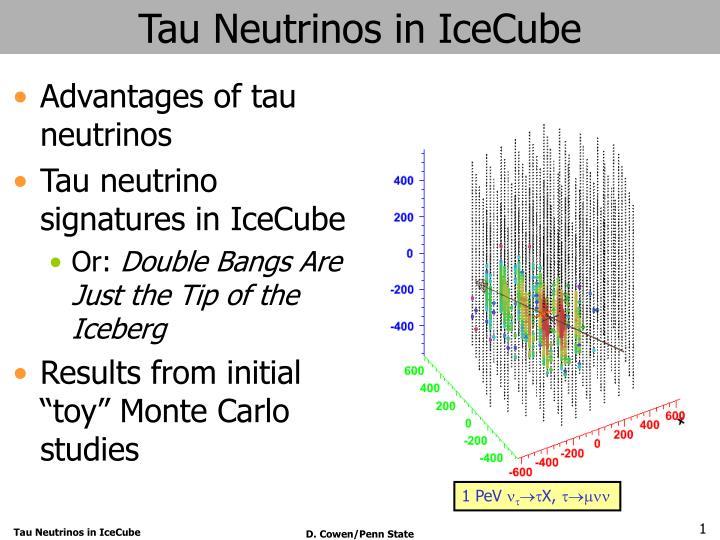 tau neutrinos in icecube