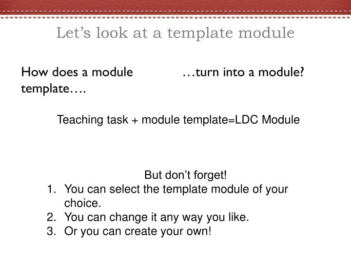 Let's look at a template module