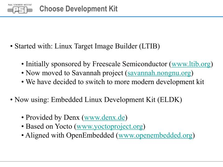 Choose Development Kit