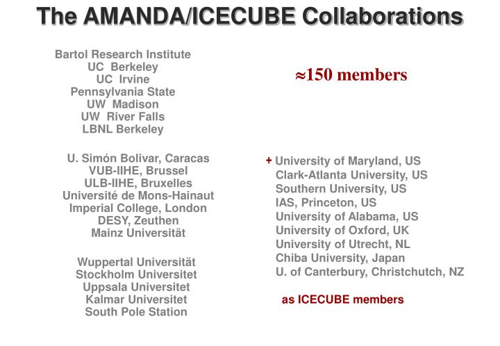 The amanda icecube collaborations
