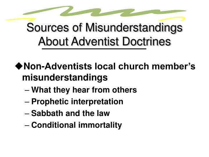 Sources of Misunderstandings About Adventist Doctrines