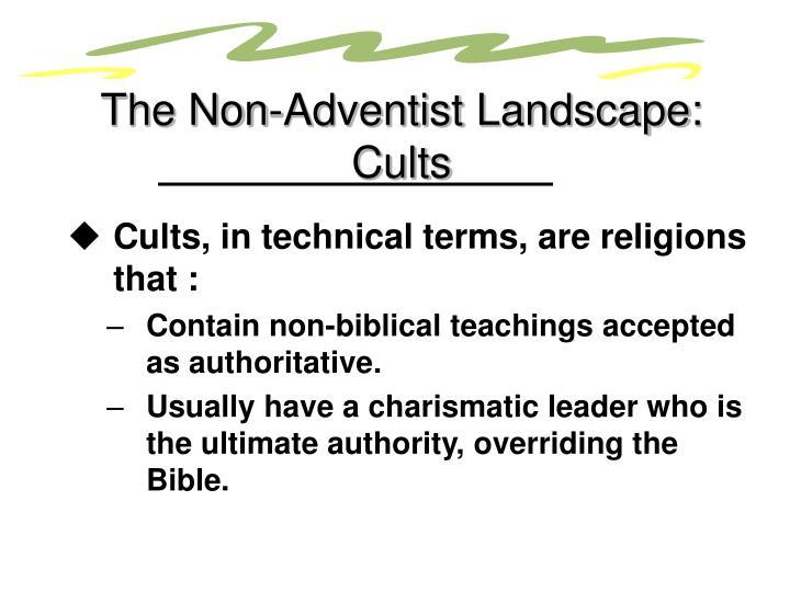 The Non-Adventist Landscape: Cults