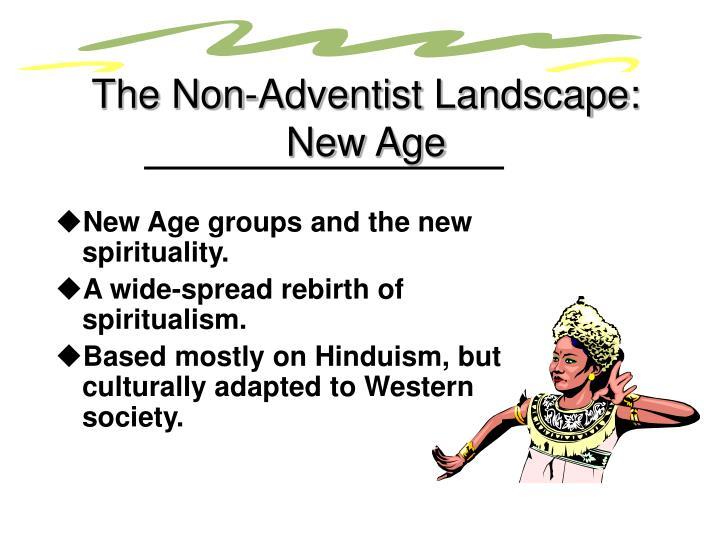The Non-Adventist Landscape: New Age