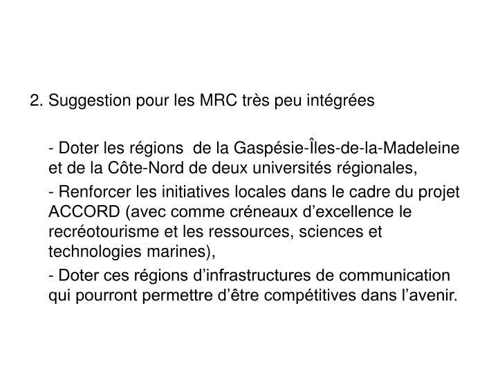 2. Suggestion pour les MRC très peu intégrées