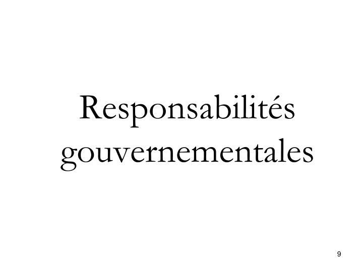 Responsabilités gouvernementales