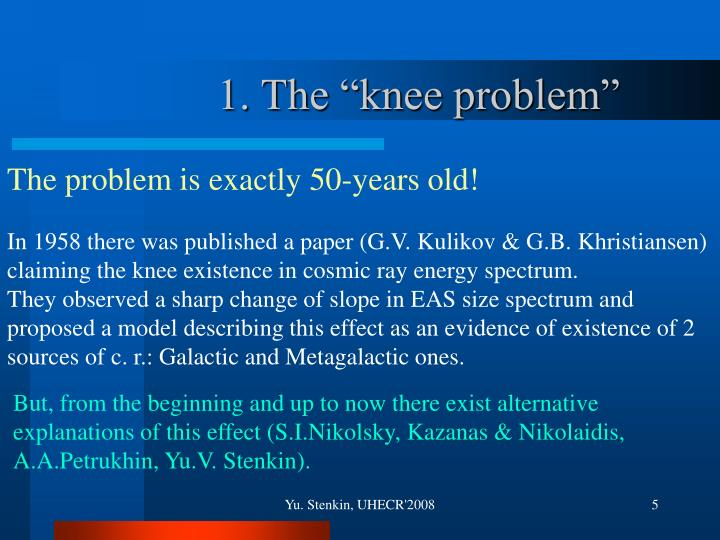 "1. The ""knee problem"""