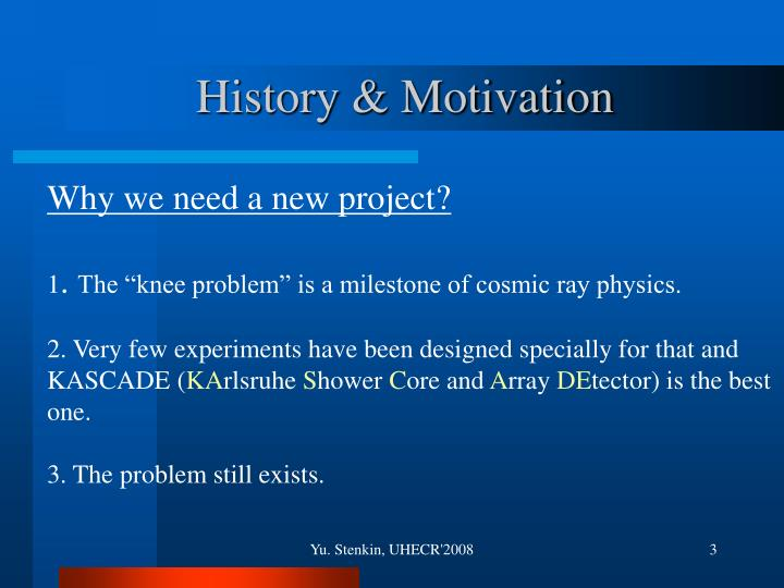 History & Motivation