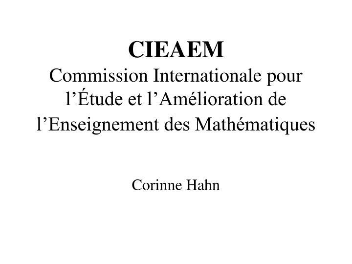 cieaem commission internationale pour l tude et l am lioration de l enseignement des math matiques