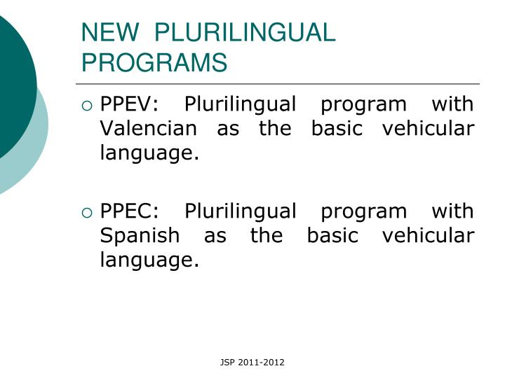 NEW  PLURILINGUAL PROGRAMS