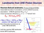 landmarks from uhe proton sources