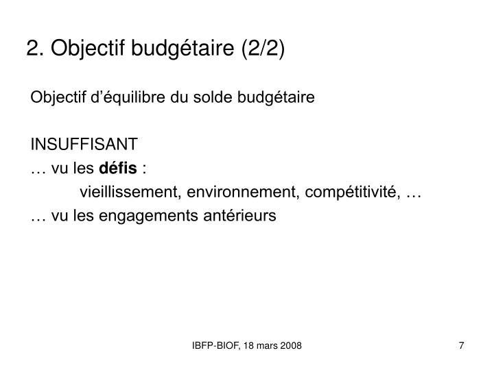 2. Objectif budgétaire (2/2)