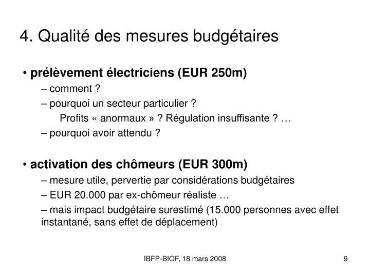 4. Qualité des mesures budgétaires