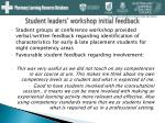 student leaders workshop initial feedback