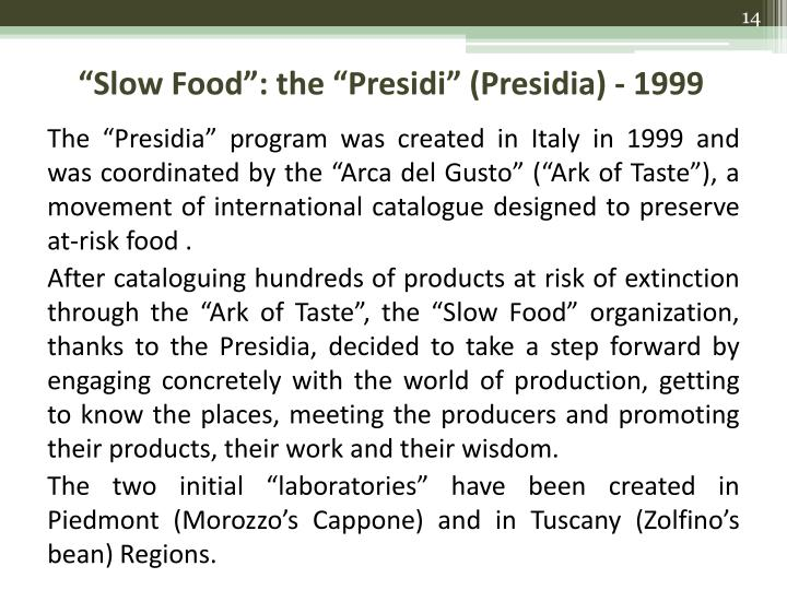 """Slow Food"": the ""Presidi"" (Presidia) - 1999"