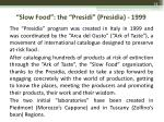 slow food the presidi presidia 1999