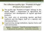 the collective quality sign prodotti di puglia products from apulia