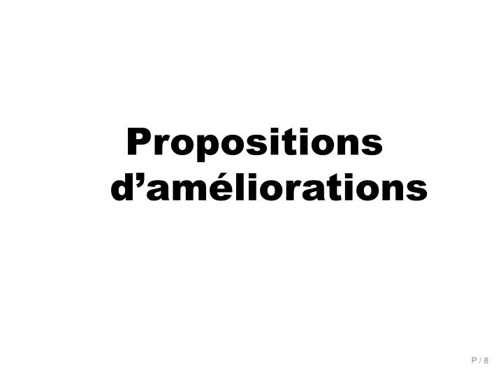 Propositions d'améliorations