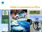 pg e is committed to pevs