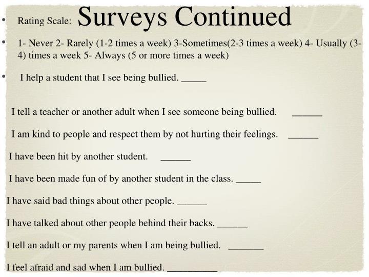 Surveys Continued