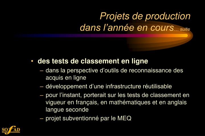 Projets de production