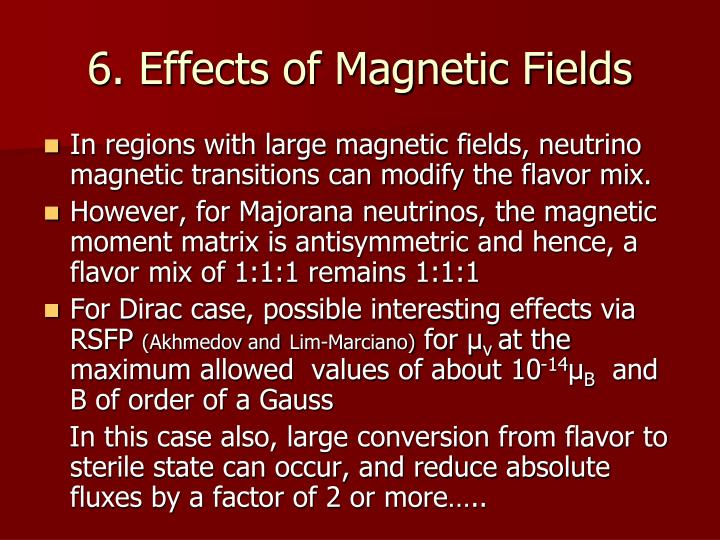 6. Effects of Magnetic Fields