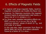 6 effects of magnetic fields