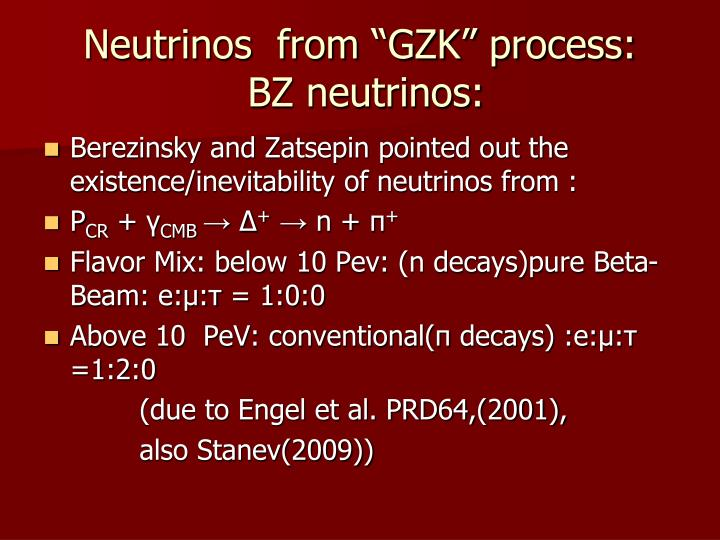 "Neutrinos  from ""GZK"" process:"