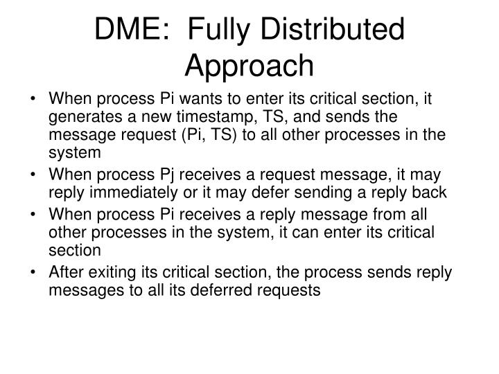 DME:  Fully Distributed Approach