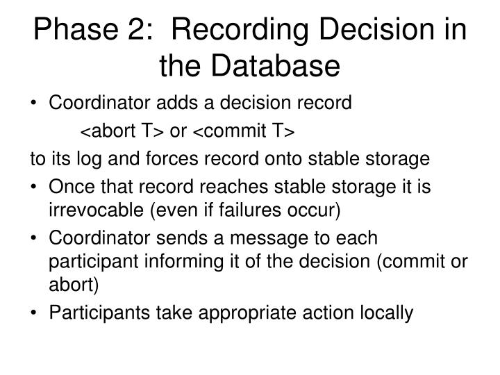 Phase 2:  Recording Decision in the Database