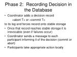phase 2 recording decision in the database