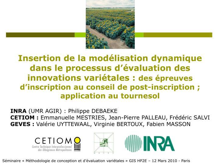 Insertion de la modélisation dynamique dans le processus d'évaluation des innovations variétales :