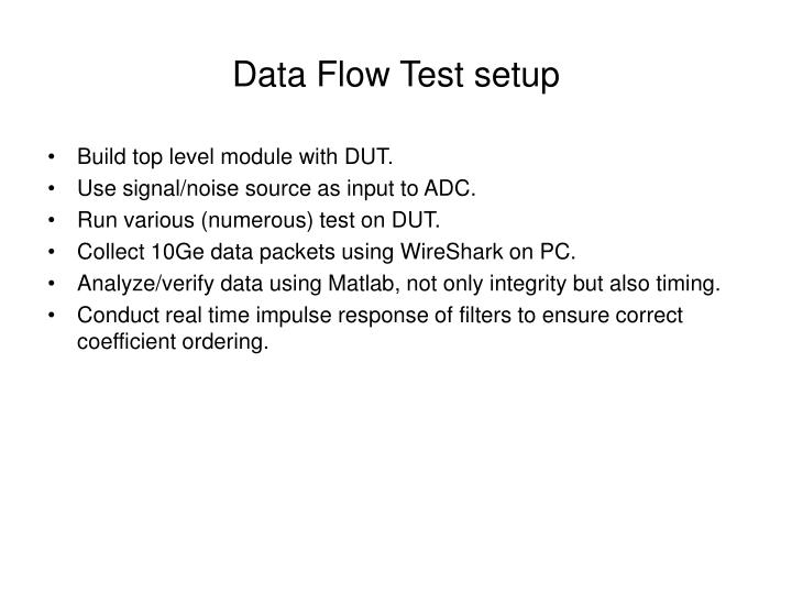 Data Flow Test setup
