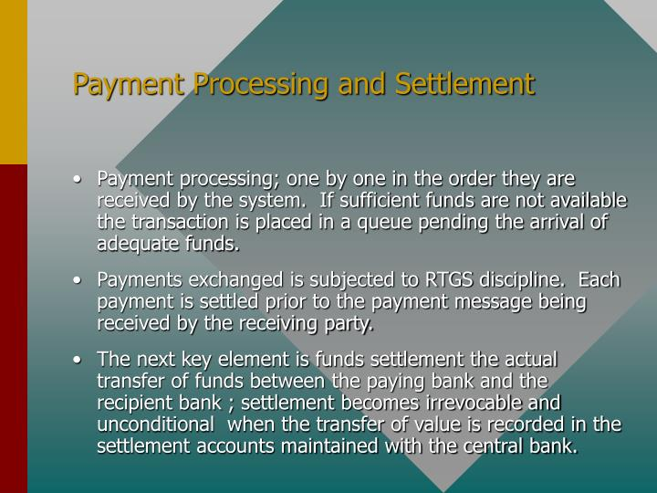 Payment Processing and Settlement